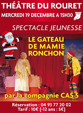 19 Décembre 2018 – Spectacle enfant de Noel « Le GATEAU DE Mamie Ronchon »
