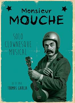 Monsieur Mouche – 20 Février – 15h30