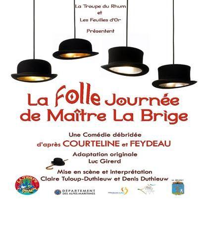 La folle journée de Maître La Brige – Vendredi 6 Mars – 20h30